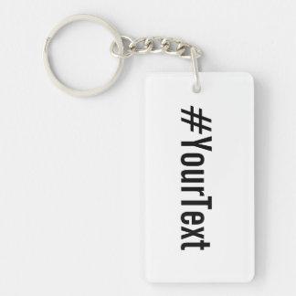 Douane Hashtag (neem Uw Tekst op) Sleutelhanger