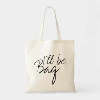 Draagtas Schoudertas I'll be bag