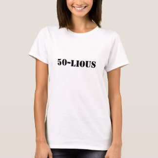 Draaiend 50 jaar oude nooit gevoelde zo lious 50! t shirt