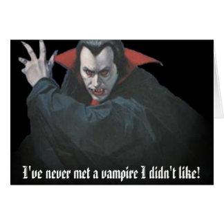 dracula1, heb ik nooit een vampier ontmoet die ik kaart