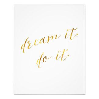 Dream It Do It Quote Faux de Gouden Citaten Foto