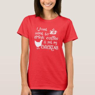 Drink Koffie & Huisdier Mijn Kippen T Shirt