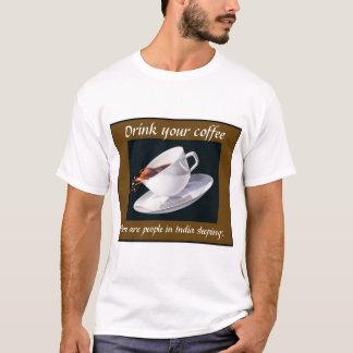 Drink uw koffie t shirt