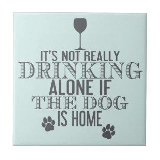 Drinkd met Hond | Grappig Onderzetter Tegeltje