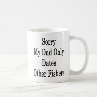 Droevig dateert Mijn Papa slechts Andere Vissers Koffiemok