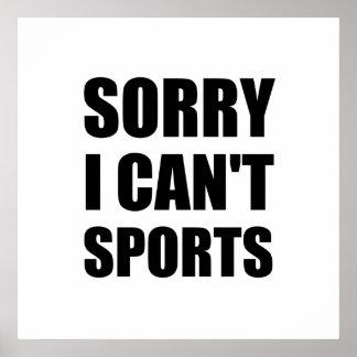 Droevig kan niet Sporten Poster