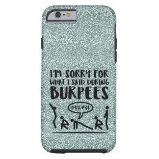 Droevige Burpee (schitter) Tough iPhone 6 Hoesje