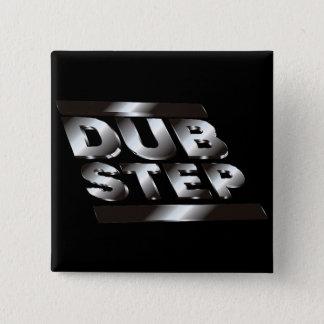 DUBSTEP metaal Vierkante Button 5,1 Cm