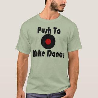 Duw om Dans te maken T Shirt