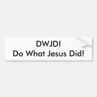 DWJD! Doe Welke Jesus Did! DE STICKER VAN DE