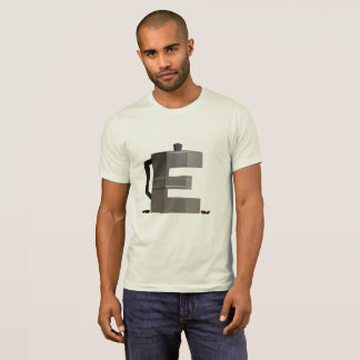 E is voor Espresso T Shirt