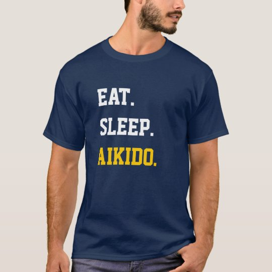 Eat Sleep Aikido T Shirt