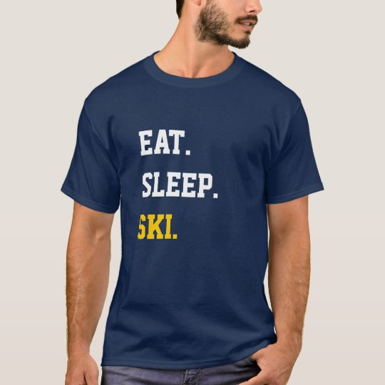 Eat Sleep Ski T Shirt