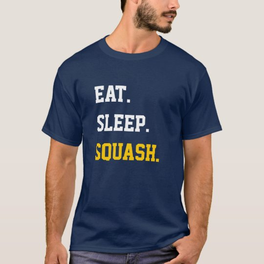 Eat Sleep Squash T Shirt