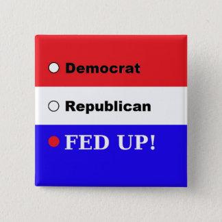 Een bericht aan Politici! Vierkante Button 5,1 Cm