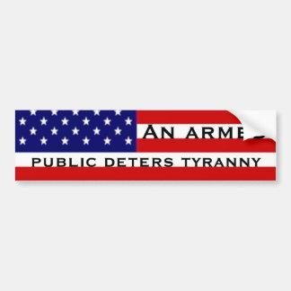 Een bewapend publiek schrikt tirannie af bumpersticker