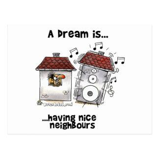 Een droom is… Het hebben van de Buren van Nice Briefkaart