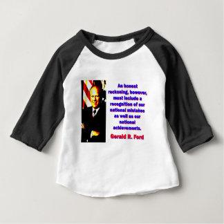 Een eerlijke Rekening - Gerald Ford Baby T Shirts