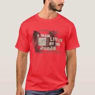 """Een """"man leeft van zijn akten """" t shirt"""