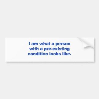 Een persoon met een reeds bestaande voorwaarde bumpersticker