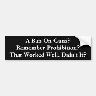 Een verbod op Pistolen? Bumpersticker
