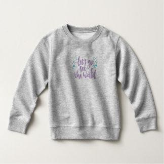 Eenvoudig ga zien Wereld   Sweatshirt