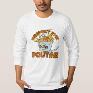 Eerbiedig het Voedsel Poutine T Shirt