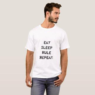 Eet de Regel van de Slaap herhalen T Shirt