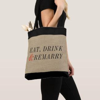 Eet, drink en hertrouw Grappig Citaat Draagtas