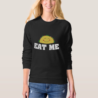 Eet me taco dames sweater