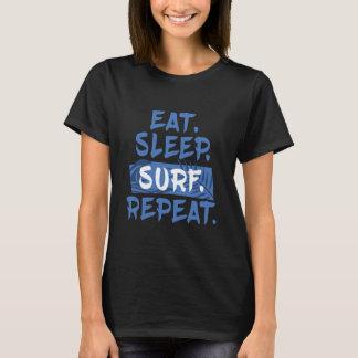 Eet. Slaap. BRANDING. Herhaal. T-shirt