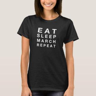 Eet slaap maart herhalen t shirt