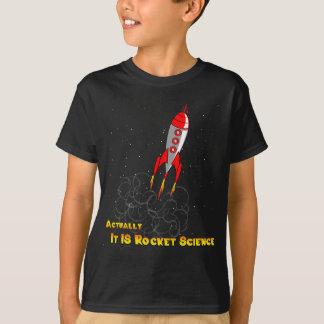 Eigenlijk, IS het de Wetenschap van de Raket T Shirt