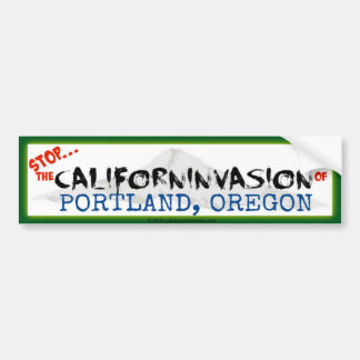 Einde! Californinvasion van Portland, Oregon Bumpersticker
