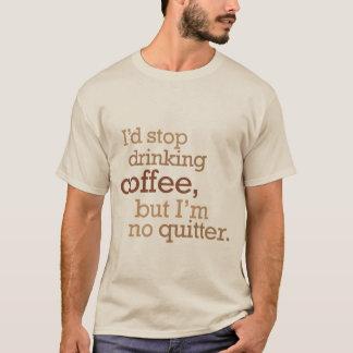 Einde die koffie drink t shirt