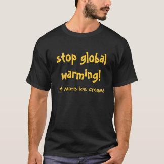 einde het globale verwarmen! t shirt