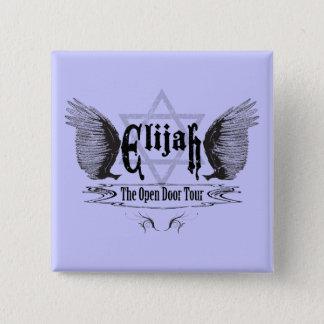 Elijah de open deurreis vierkante button 5,1 cm