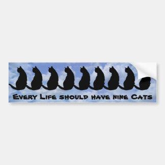 Elk leven zou negen katten moeten hebben bumpersticker