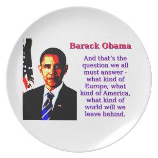 En dat is de Vraag - Barack Obama Bord