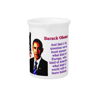 En dat is de Vraag - Barack Obama Pitcher