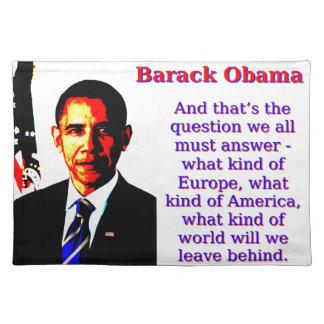 En dat is de Vraag - Barack Obama Placemat
