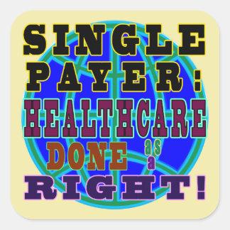 Enige Betaler: Gezondheidszorg als Recht wordt Vierkante Sticker