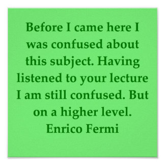 Enrico fermi citaat poster