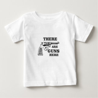 er is hier pistool baby t shirts