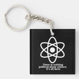 Er zijn niets politiek over Wetenschap - 1-Zijde Vierkante Acryl Sleutelhanger