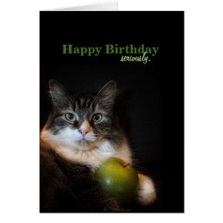 Ernstig wenst de Grappige Verjaardag Kaart