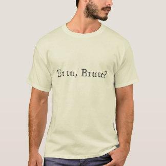 Et Turkije, Bruut? T Shirt