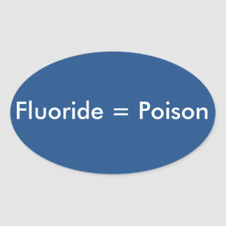 Fluoride=Poison Ovaalvormige Stickers