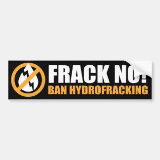 Frack Nr! Verbod Hydrofracking Bumpersticker