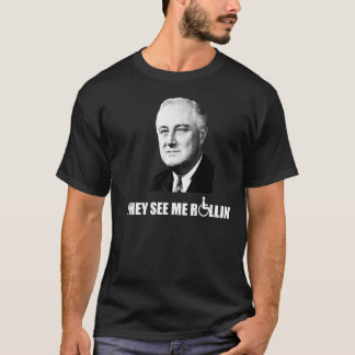Franklin D Rollsevelt T Shirt